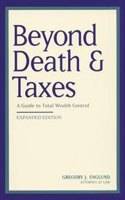 Cover of: Beyond death & taxes | Gregory J. Englund