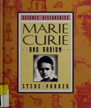 Cover of: Marie Curie and radium | Steve Parker