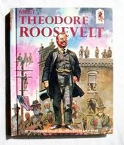 Cover of: Meet Theodore Roosevelt (Step-Up Books) | Ormonde De Kay