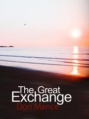 The Great Exchange by Don Mance