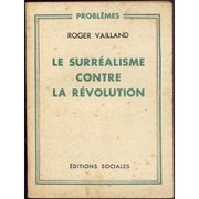 Cover of: Le surréalisme contre la révolution