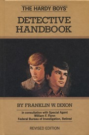 Cover of: Hardy Boys Detective Handbook | by Franklin W. Dixon ; in consultation with Special Agent William F. Flynn