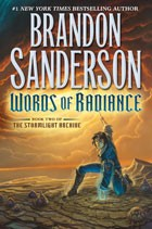 Cover of: Words of Radiance (The Stormlight Archive, Book 2)