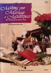 Cover of: Making Your Marriage a Masterpiece [videorecording] |