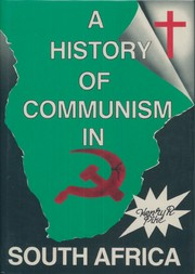 A history of communism in South Africa by Henry R. Pike