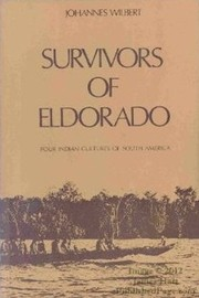 Cover of: Survivors of Eldorado