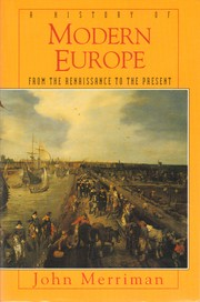 Cover of: A history of modern Europe | John M. Merriman