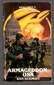 Cover of: Armageddon, USA (Eagle Force, No. 9) by Dan Schmidt