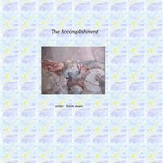 Cover of: The Accomplishment |