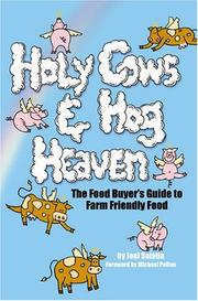 Cover of: Holy Cows And Hog Heaven | Joel Salatin
