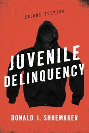 Cover of: Juvenile delinquency | Donald J. Shoemaker