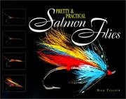 Cover of: Pretty & Practical Salmon Flies | Dick Talleur