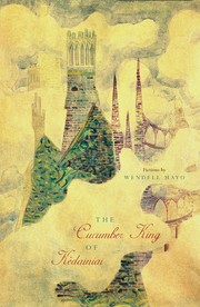 Cover of: The Cucumber King of Kedainiai: Fictions