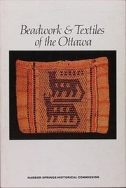 Cover of: Beadwork and Textiles of the Ottawa