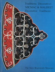 Cover of: Micmac & Maliseet Decorative Traditions / Traditions Décoratives Micmac & Maliseet