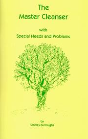 THE MASTER CLEANSER WITH SPECIAL NEEDS AND PROBLEMS by Stanley Burroughs