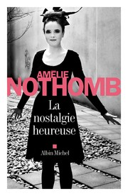 Cover of: La nostalgie heureuse