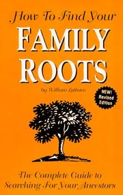 Cover of: How to find your family roots | William Latham