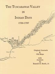 Cover of: The Tuscarawas Valley in Indian days, 1750-1797 |