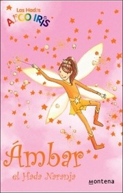 Cover of: Ámbar, el hada naranja