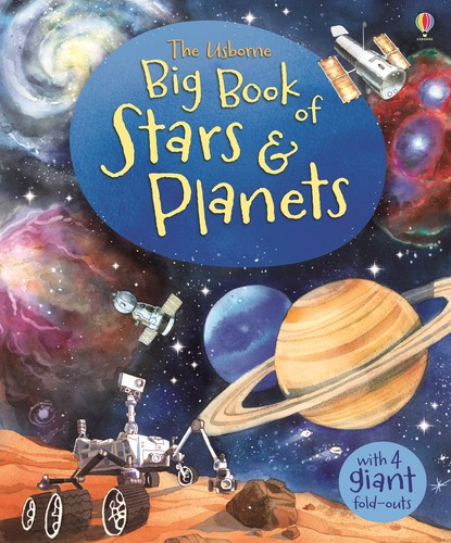 The Usborne Big Book of Stars and Planets by