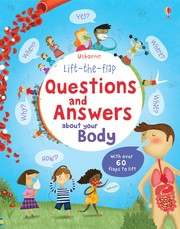 Cover of: Lift-the-flap Questions and Answers about your Body by