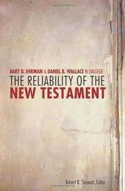 Cover of: The reliability of the New Testament | Bart D. Ehrman