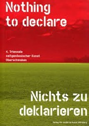 Cover of: Nothing to declare - Nichts zu deklarieren