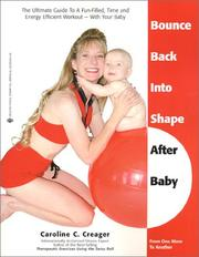 Cover of: Bounce Back Into Shape After Baby | Caroline C. Creager