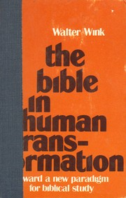 Cover of: The Bible in human transformation | Walter Wink