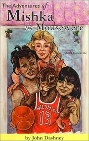 Cover of: The adventures of Mishka the mousewere