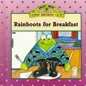 Cover of: Rainboots for Breakfast (What Next?)