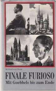 Finale Furioso: Mit Goebbels bis zum Ende
