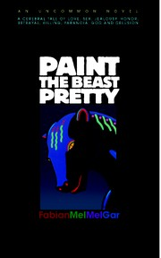 Cover of: Paint The Beast Pretty |