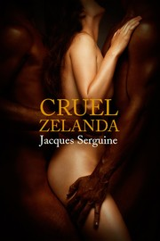 Cover of: Cruel Zelanda | Jacques Serguine
