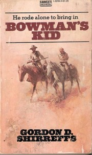 Cover of: Bowmans Kid