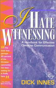 Cover of: I Hate Witnessing | Dick Innes