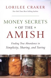Cover of: Money secrets of the Amish | Lorilee Craker