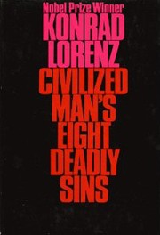 Civilized man's eight deadly sins.