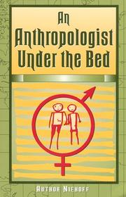 Cover of: An anthropologist under the bed