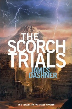 The Scorch Trials:The book that grips you from the beginning by James Dashner