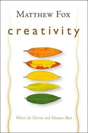 Cover of: Creativity | Fox, Matthew
