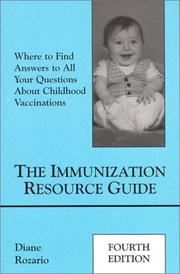 Cover of: The immunization resource guide