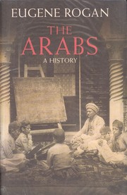 The Arabs by Eugene L. Rogan