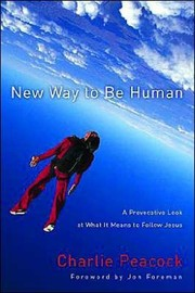 Cover of: New Way to Be Human | Charlie Peacock-Ashworth