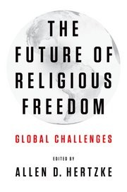 Cover of: The future of religious freedom | Allen D. Hertzke