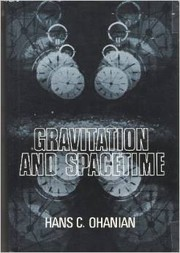 Cover of: Gravitation and spacetime | Hans C. Ohanian