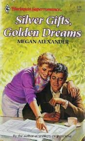 Cover of: Silver Gifts, Golden Dreams