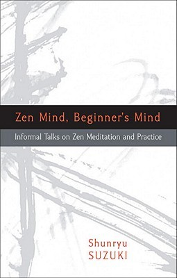 Zen mind, beginner's mind by