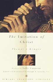 Cover of: The imitation of Christ in four books | by Thomas à Kempis ; [edited and translated] by Joseph N. Tylenda.